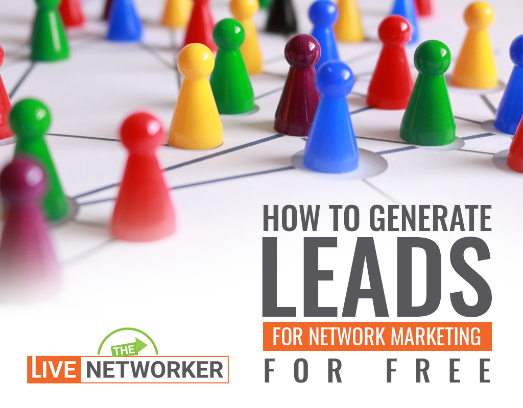 How To Generate Leads For Network Marketing For Free On Social Media