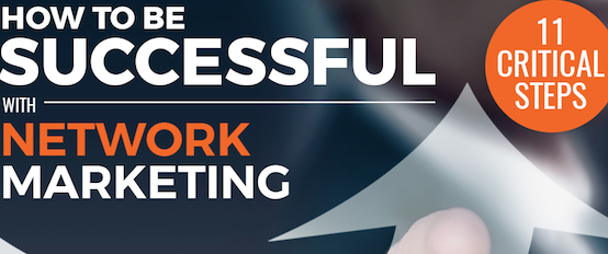 32 Powerful Tips | How To Be Successful In Network Marketing