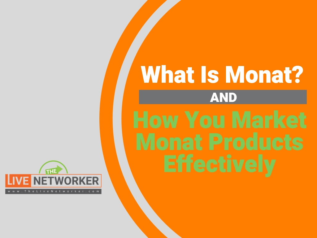 What is Monat & How to Market Monat Products Professionally?