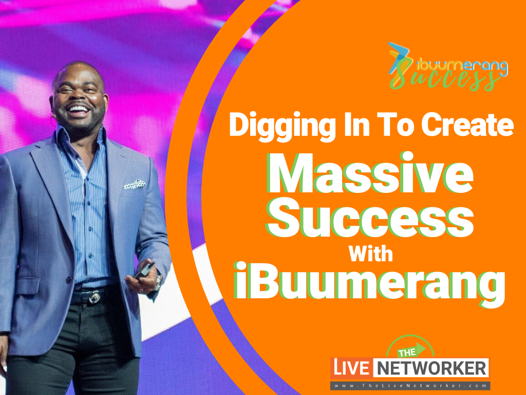 iBuumerang Success:  Digging In To Create Massive Success From Holton Buggs