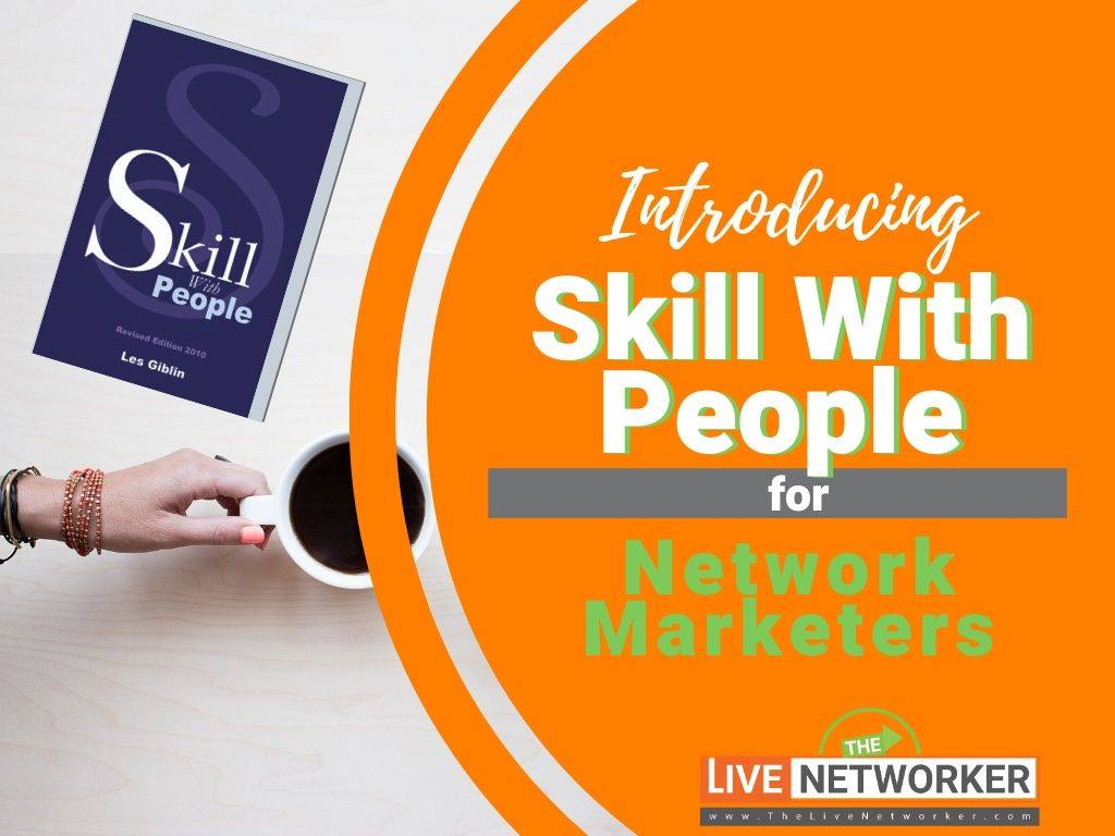 Skill With People By Les Giblin For Network Marketers