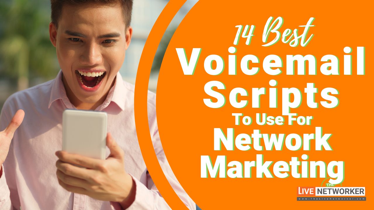 Tips On Network Marketing | The 14 Best Voicemail Scripts To Use For Network Marketing